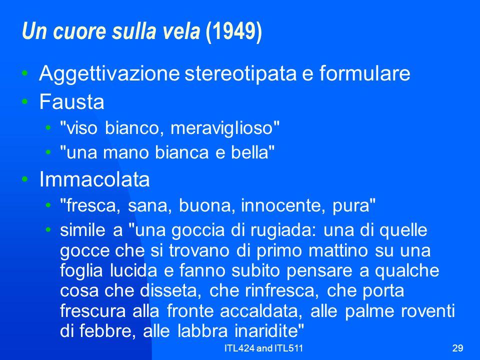 ITL424 and ITL51129 Un cuore sulla vela (1949) Aggettivazione stereotipata e formulare Fausta