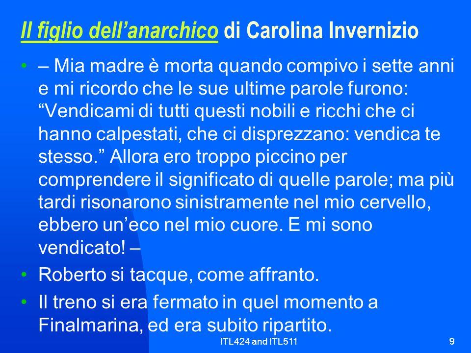 ITL424 and ITL5119 Il figlio dellanarchico Il figlio dellanarchico di Carolina Invernizio – Mia madre è morta quando compivo i sette anni e mi ricordo