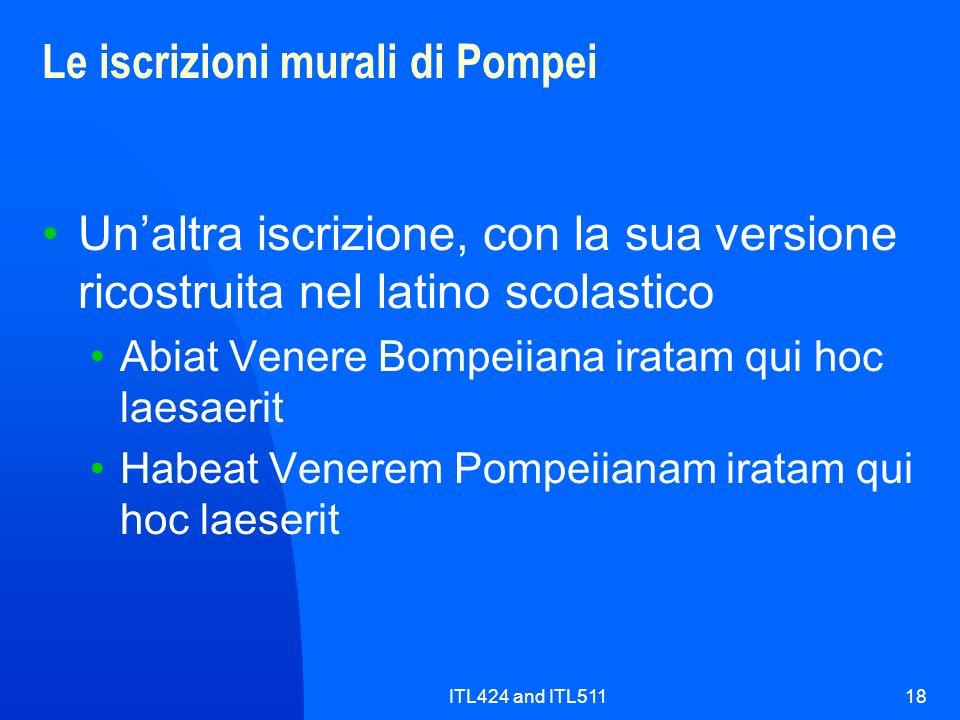ITL424 and ITL51118 Le iscrizioni murali di Pompei Unaltra iscrizione, con la sua versione ricostruita nel latino scolastico Abiat Venere Bompeiiana i
