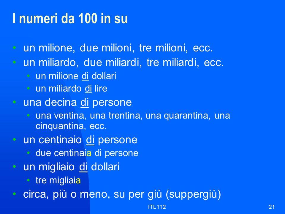 ITL11221 I numeri da 100 in su un milione, due milioni, tre milioni, ecc. un miliardo, due miliardi, tre miliardi, ecc. un milione di dollari un milia
