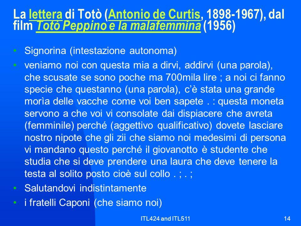 ITL424 and ITL51114 La lettera di Totò (Antonio de Curtis, 1898-1967), dal film Totò Peppino e la malafemmina (1956)letteraAntonio de Curtis Totò Pepp