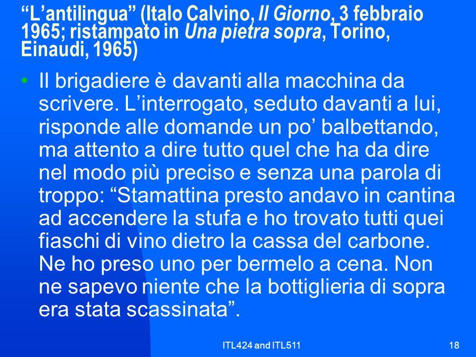ITL424 and ITL51118 Lantilingua (Italo Calvino, Il Giorno, 3 febbraio 1965; ristampato in Una pietra sopra, Torino, Einaudi, 1965) Il brigadiere è dav