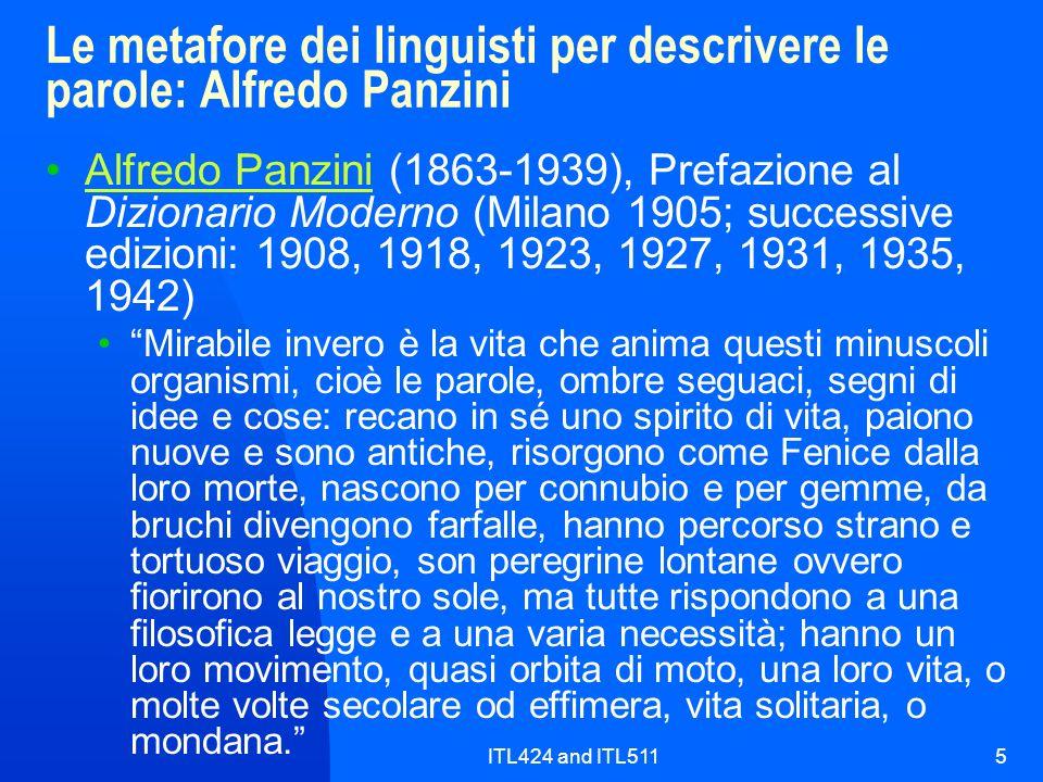ITL424 and ITL5115 Le metafore dei linguisti per descrivere le parole: Alfredo Panzini Alfredo Panzini (1863-1939), Prefazione al Dizionario Moderno (