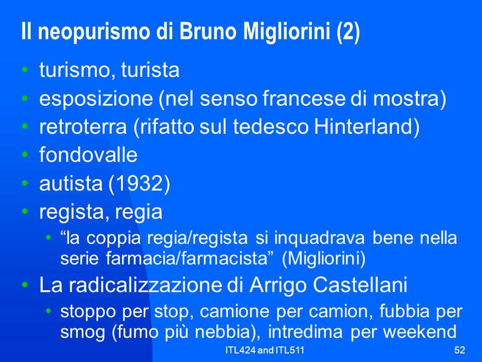 ITL424 and ITL51152 Il neopurismo di Bruno Migliorini (2) turismo, turista esposizione (nel senso francese di mostra) retroterra (rifatto sul tedesco