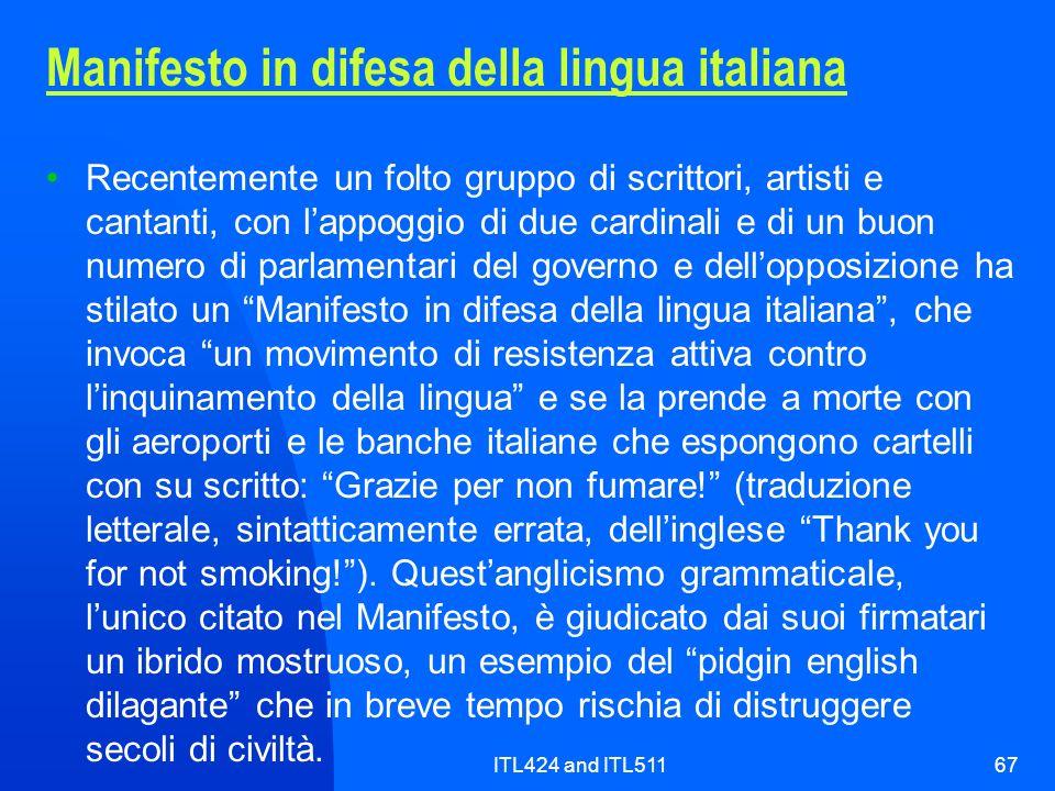 ITL424 and ITL51167 Manifesto in difesa della lingua italiana Recentemente un folto gruppo di scrittori, artisti e cantanti, con lappoggio di due card