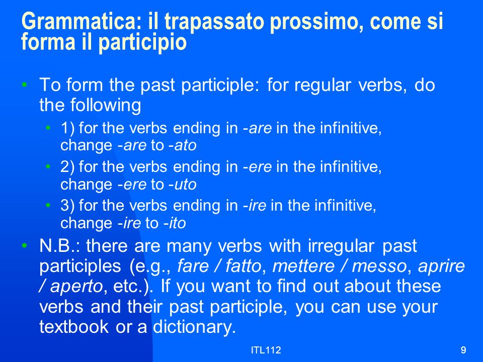 ITL11210 Grammatica: il trapassato prossimo, luso e il significato The trapassato prossimo relates to an action that took place in the past and that happened before an another past action mentioned in the same context.