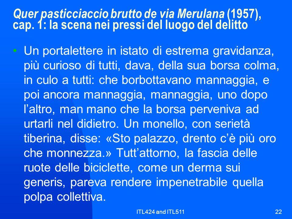 ITL424 and ITL51122 Quer pasticciaccio brutto de via Merulana (1957), cap. 1: la scena nei pressi del luogo del delitto Un portalettere in istato di e