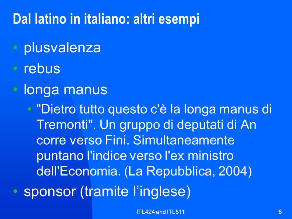 ITL424 and ITL5118 Dal latino in italiano: altri esempi plusvalenza rebus longa manus