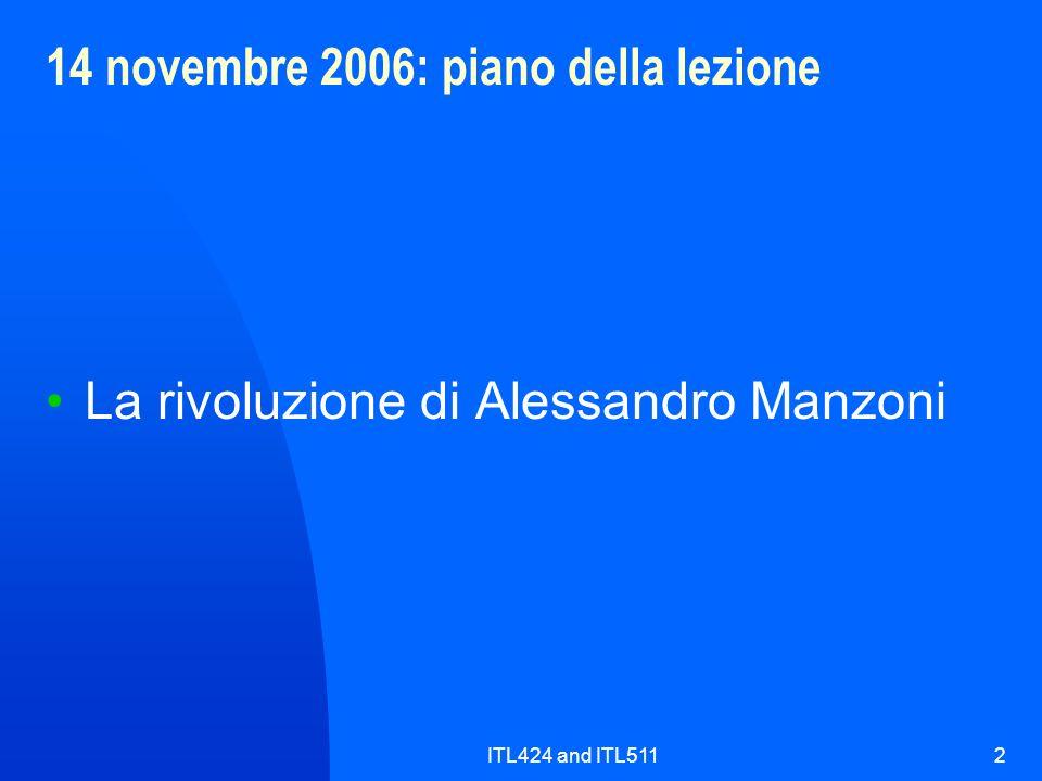 ITL424 and ITL5112 14 novembre 2006: piano della lezione La rivoluzione di Alessandro Manzoni