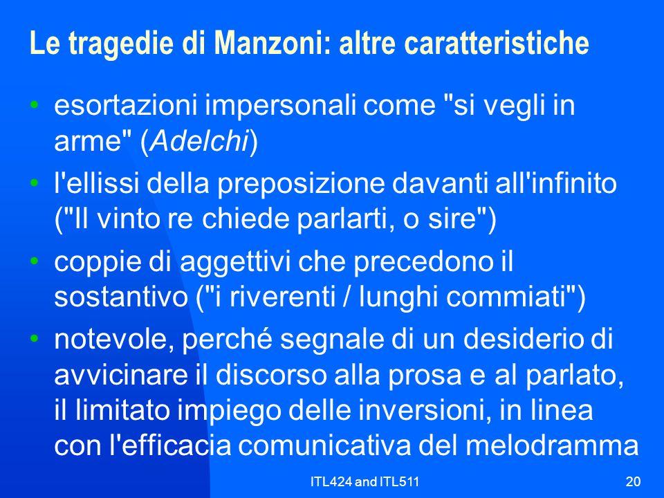 ITL424 and ITL51120 Le tragedie di Manzoni: altre caratteristiche esortazioni impersonali come