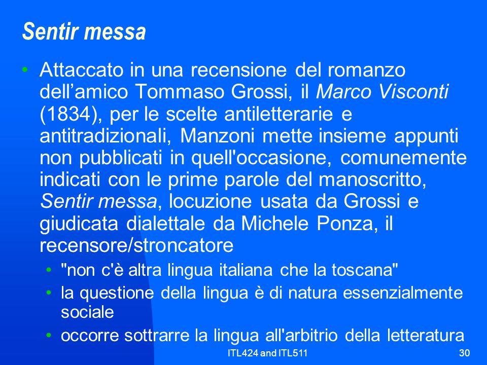 ITL424 and ITL51130 Sentir messa Attaccato in una recensione del romanzo dellamico Tommaso Grossi, il Marco Visconti (1834), per le scelte antilettera