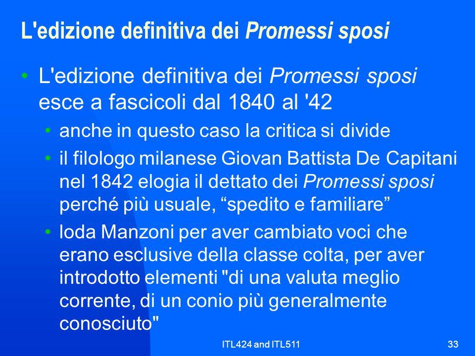 ITL424 and ITL51133 L'edizione definitiva dei Promessi sposi L'edizione definitiva dei Promessi sposi esce a fascicoli dal 1840 al '42 anche in questo