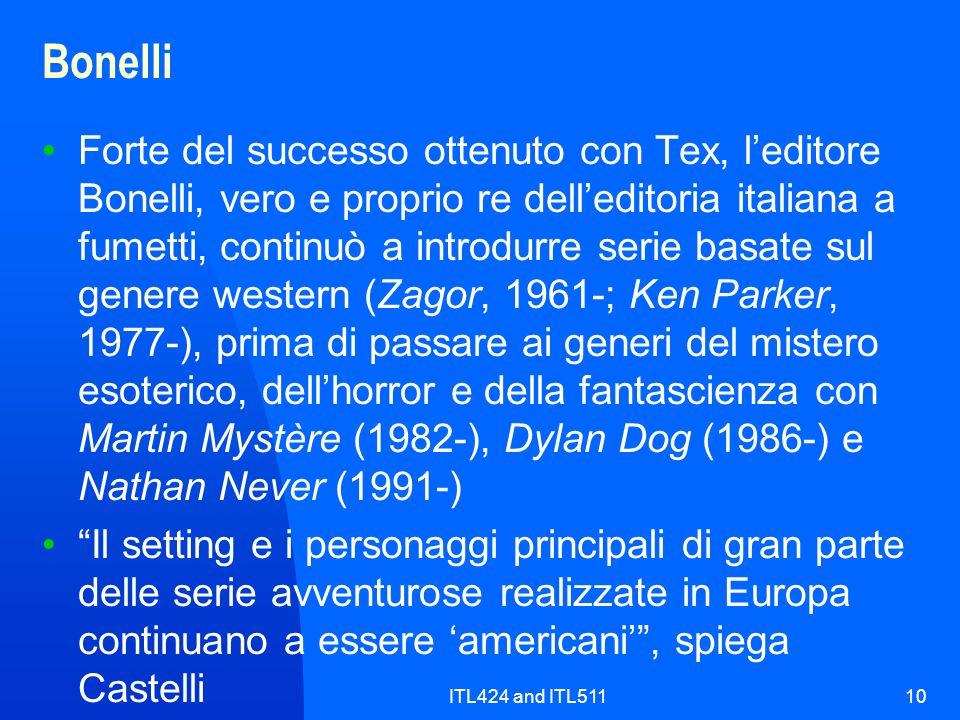 ITL424 and ITL51110 Bonelli Forte del successo ottenuto con Tex, leditore Bonelli, vero e proprio re delleditoria italiana a fumetti, continuò a intro
