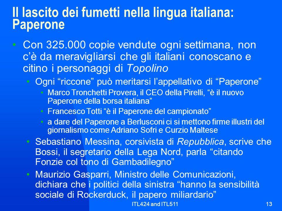 ITL424 and ITL51113 Il lascito dei fumetti nella lingua italiana: Paperone Con 325.000 copie vendute ogni settimana, non cè da meravigliarsi che gli i