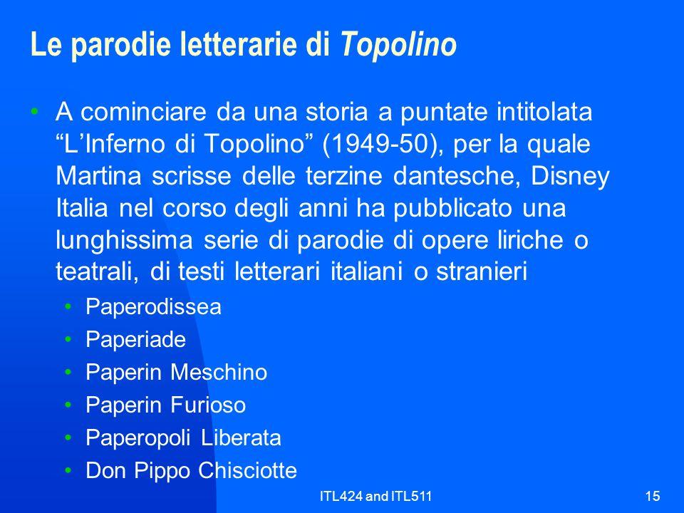 ITL424 and ITL51115 Le parodie letterarie di Topolino A cominciare da una storia a puntate intitolata LInferno di Topolino (1949-50), per la quale Mar