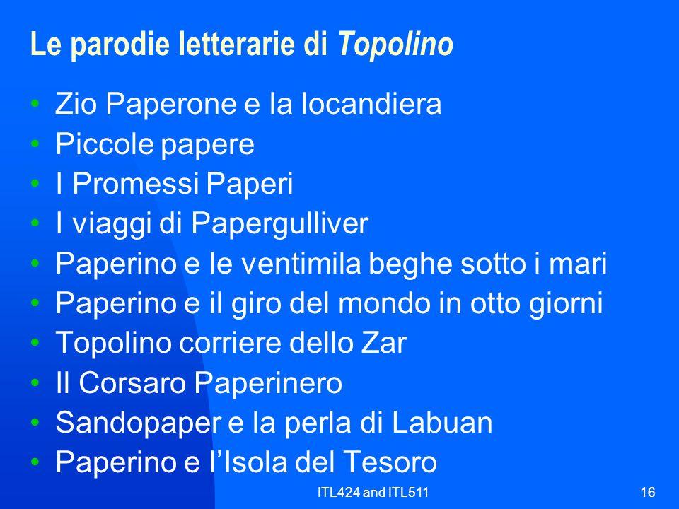 ITL424 and ITL51116 Le parodie letterarie di Topolino Zio Paperone e la locandiera Piccole papere I Promessi Paperi I viaggi di Papergulliver Paperino