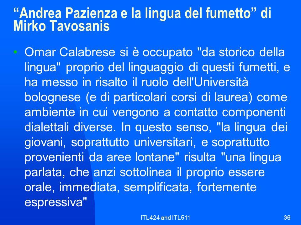 ITL424 and ITL51136 Andrea Pazienza e la lingua del fumetto di Mirko Tavosanis Omar Calabrese si è occupato