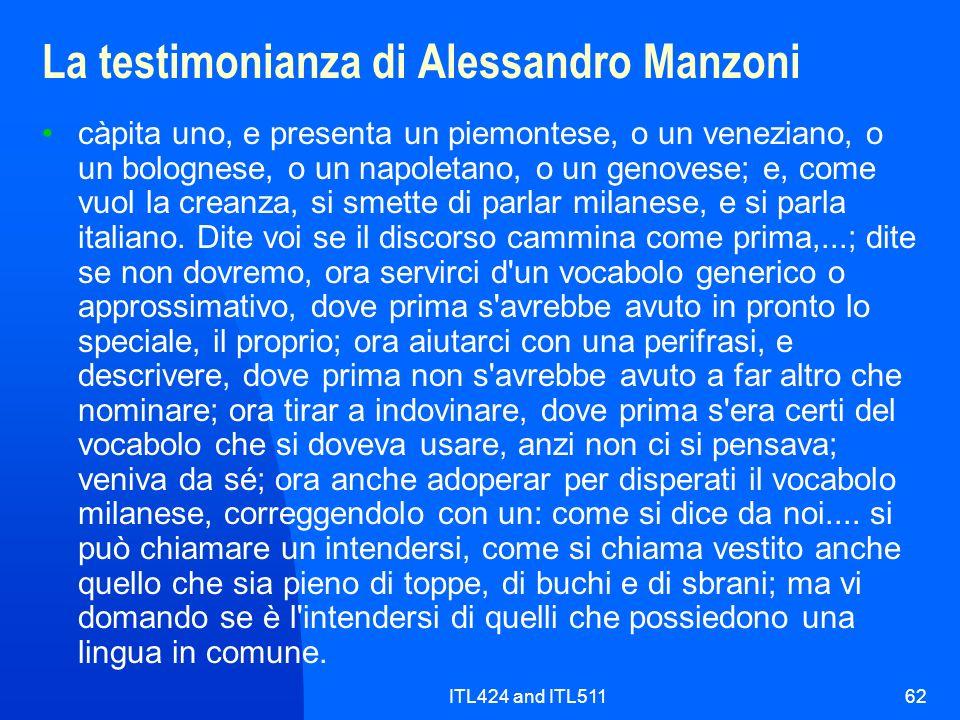 ITL424 and ITL51162 La testimonianza di Alessandro Manzoni càpita uno, e presenta un piemontese, o un veneziano, o un bolognese, o un napoletano, o un