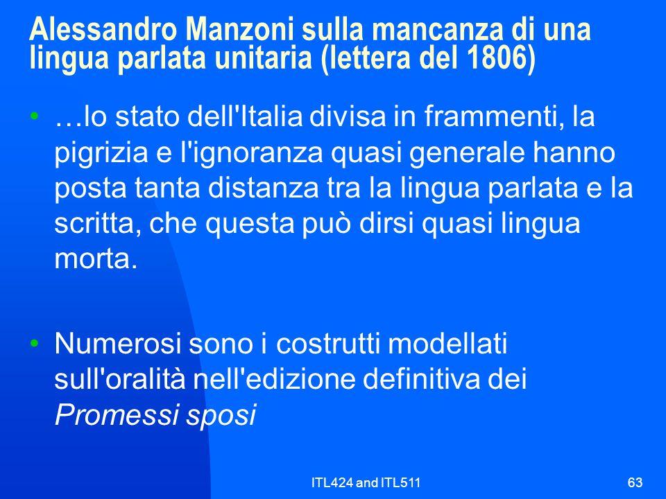 ITL424 and ITL51163 Alessandro Manzoni sulla mancanza di una lingua parlata unitaria (lettera del 1806) …lo stato dell'Italia divisa in frammenti, la