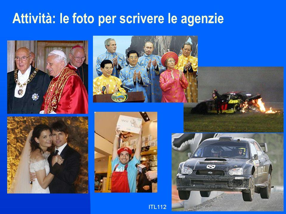 ITL1129 Attività: le foto per scrivere le agenzie