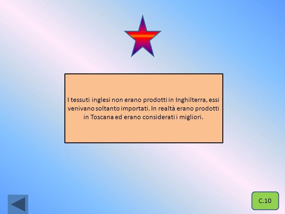Sono tessuti molto usati perché economici. C.9