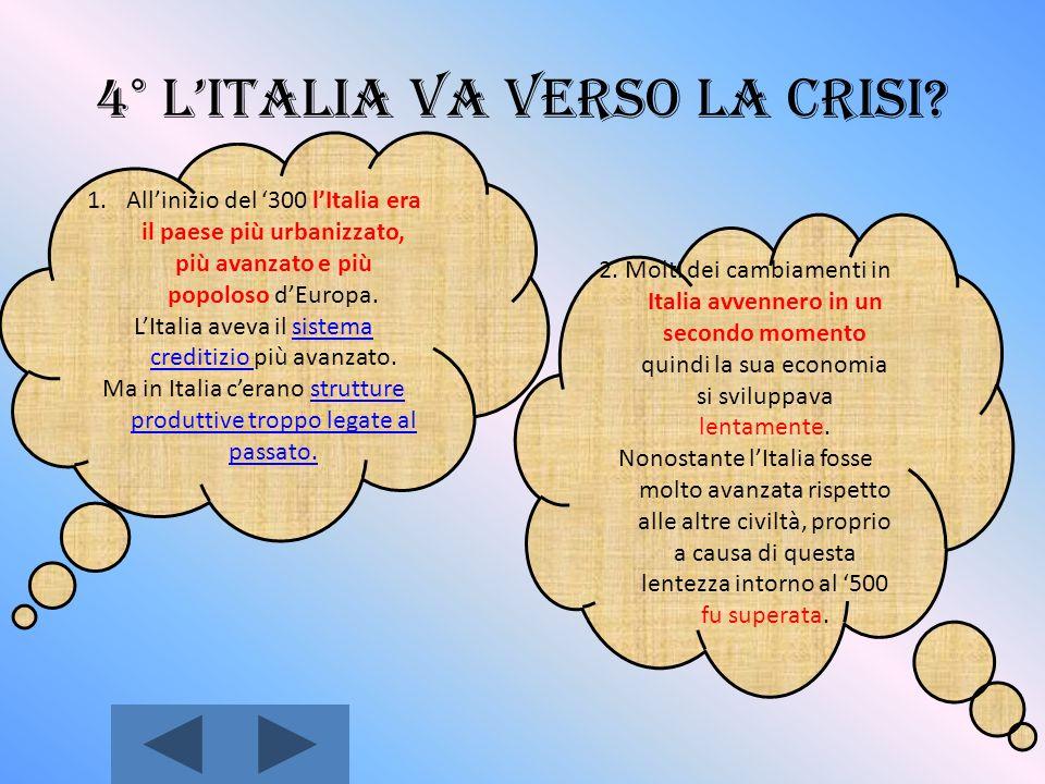 3° Leconomia del 300-400: crisi, ma anche trasformazioni 1.Nel 300 si ebbero cambiamenti nel settore produttivo, che determinarono profonde trasformaz