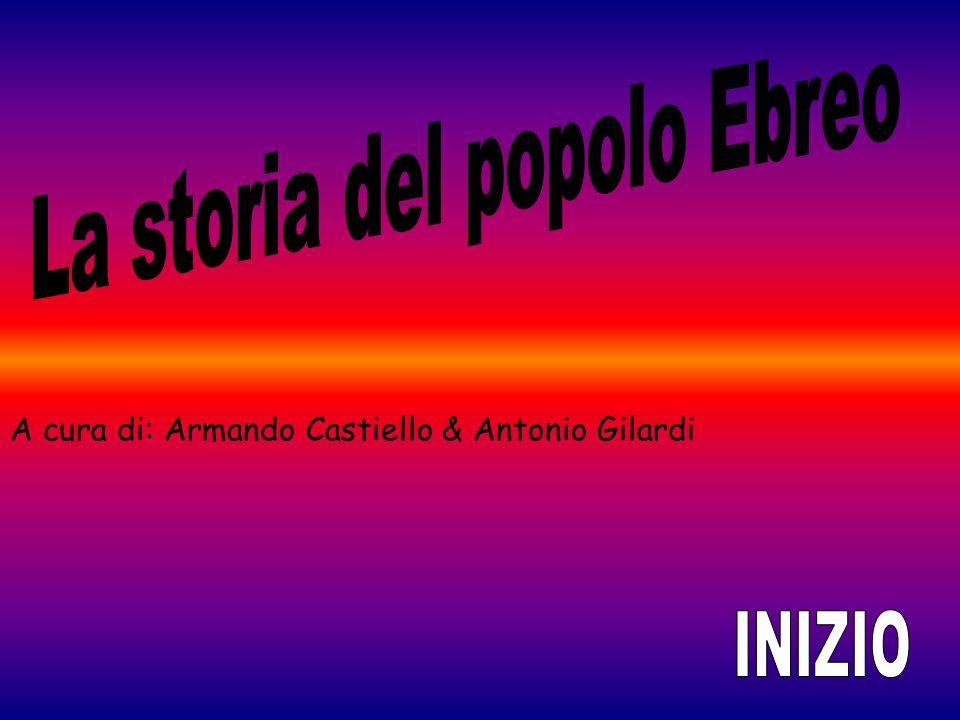 A cura di: Armando Castiello & Antonio Gilardi