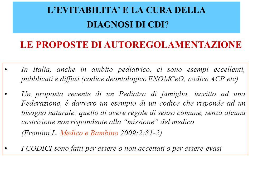 LEVITABILITA E LA CURA DELLA DIAGNOSI DI CDI? In Italia, anche in ambito pediatrico, ci sono esempi eccellenti, pubblicati e diffusi (codice deontolog