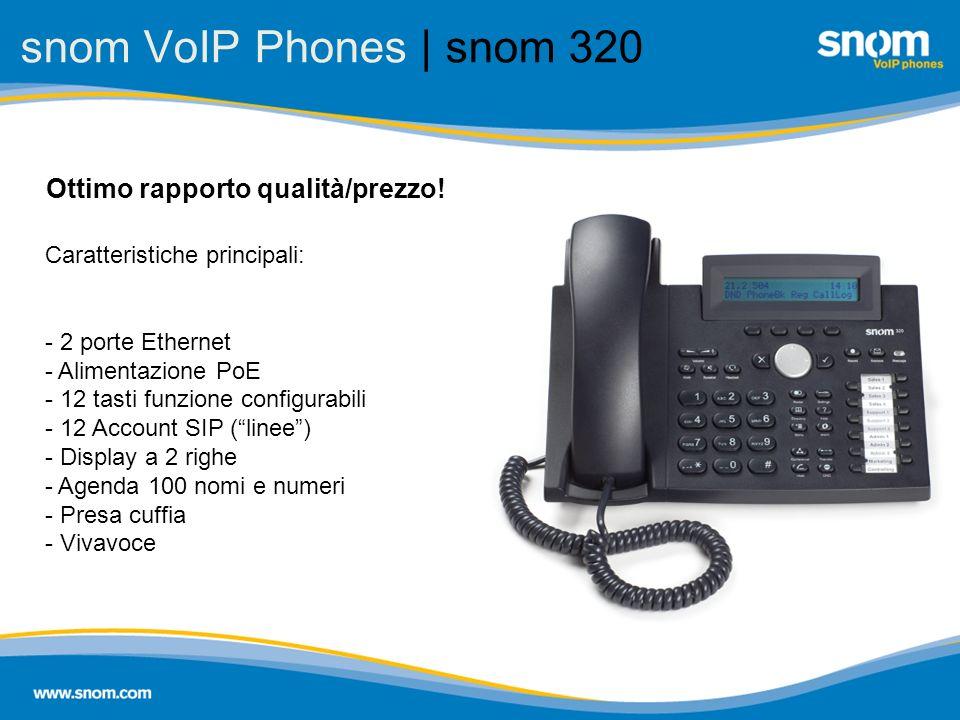 snom VoIP Phones | snom 320 Ottimo rapporto qualità/prezzo! Caratteristiche principali: - 2 porte Ethernet - Alimentazione PoE - 12 tasti funzione con