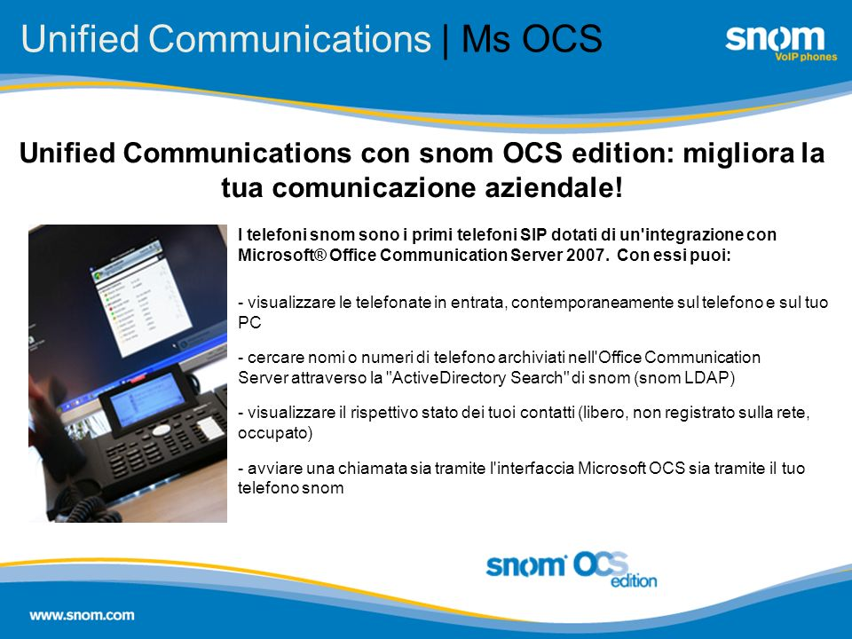 Unified Communications | Ms OCS - visualizzare le telefonate in entrata, contemporaneamente sul telefono e sul tuo PC - cercare nomi o numeri di telef