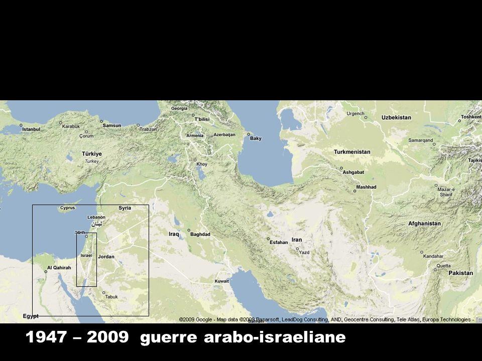 1947 – 2009 guerre arabo-israeliane
