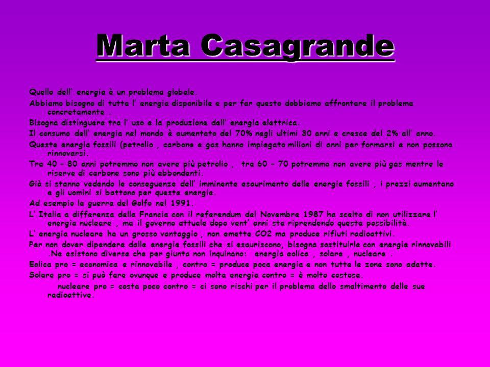 Marta Casagrande Quello dell energia è un problema globale.