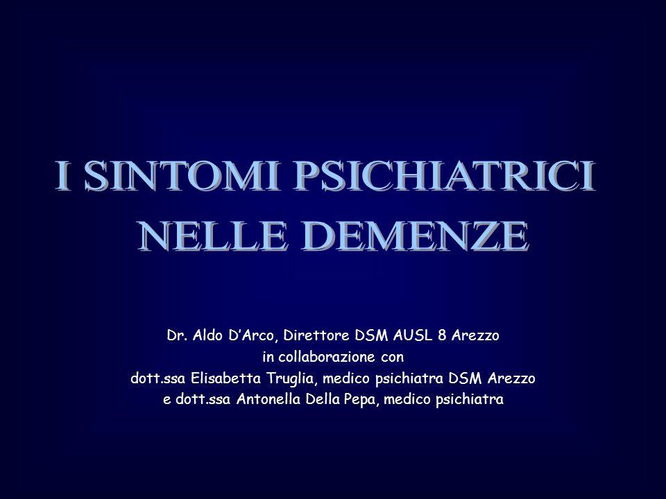 Dr. Aldo DArco, Direttore DSM AUSL 8 Arezzo in collaborazione con dott.ssa Elisabetta Truglia, medico psichiatra DSM Arezzo e dott.ssa Antonella Della