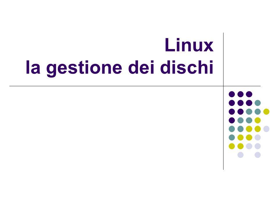 Linux la gestione dei dischi