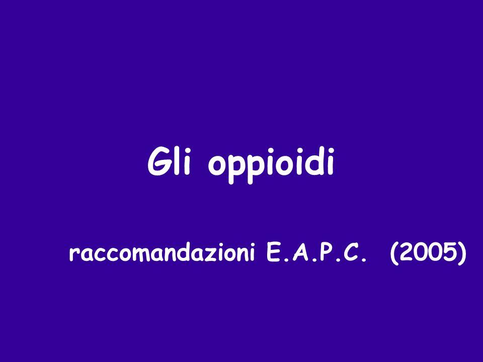Gli oppioidi raccomandazioni E.A.P.C. (2005)