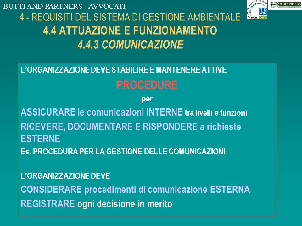 BUTTI AND PARTNERS - AVVOCATI 4 - REQUISITI DEL SISTEMA DI GESTIONE AMBIENTALE 4.4 ATTUAZIONE E FUNZIONAMENTO 4.4.2 FORMAZIONE, SENSIBILIZZAZIONE, COM