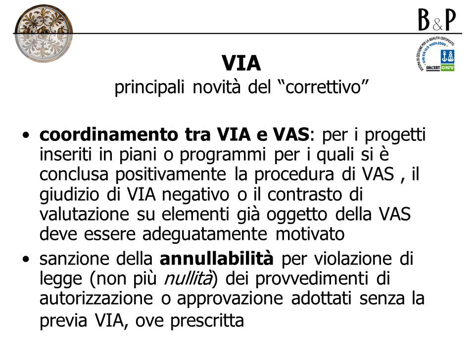 VIA principali novità del correttivo coordinamento tra VIA e VAS: per i progetti inseriti in piani o programmi per i quali si è conclusa positivamente