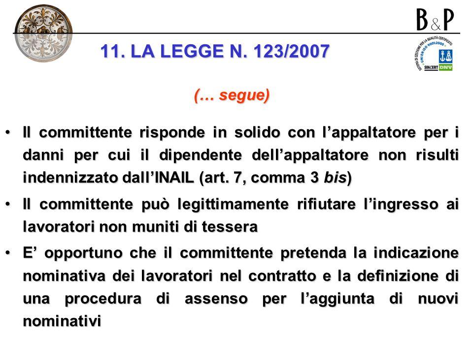 art. 7 d.lgs. n. 626/1994 e 494 rapporti e coordinamento lart. 7 si applica integralmente anche ai cantieri 494 fuori dei casi previsti nel comma 3 de