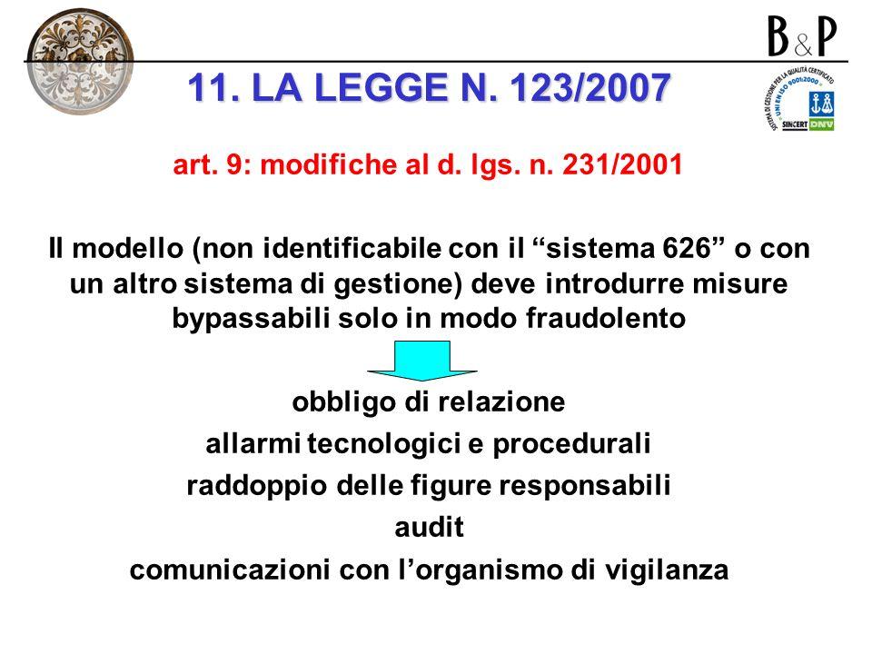 art. 9: modifiche al d. lgs. n. 231/2001 i nuovi reati presupposto: omicidio colposo e lesioni colpose gravi o gravissime commessi con violazione dell