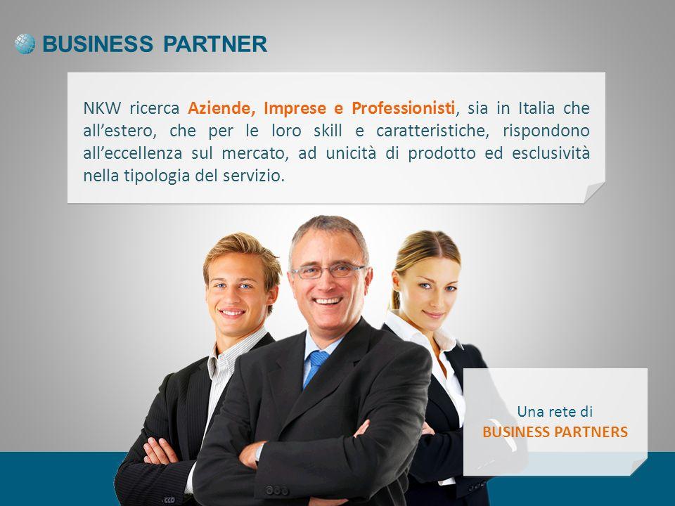 La selezione avverrà secondo i parametri dingresso analizzati dal team commerciale NKW, successivamente raggiuntolagreement, lAzienda/Professionista diviene Business Partner di NKW.