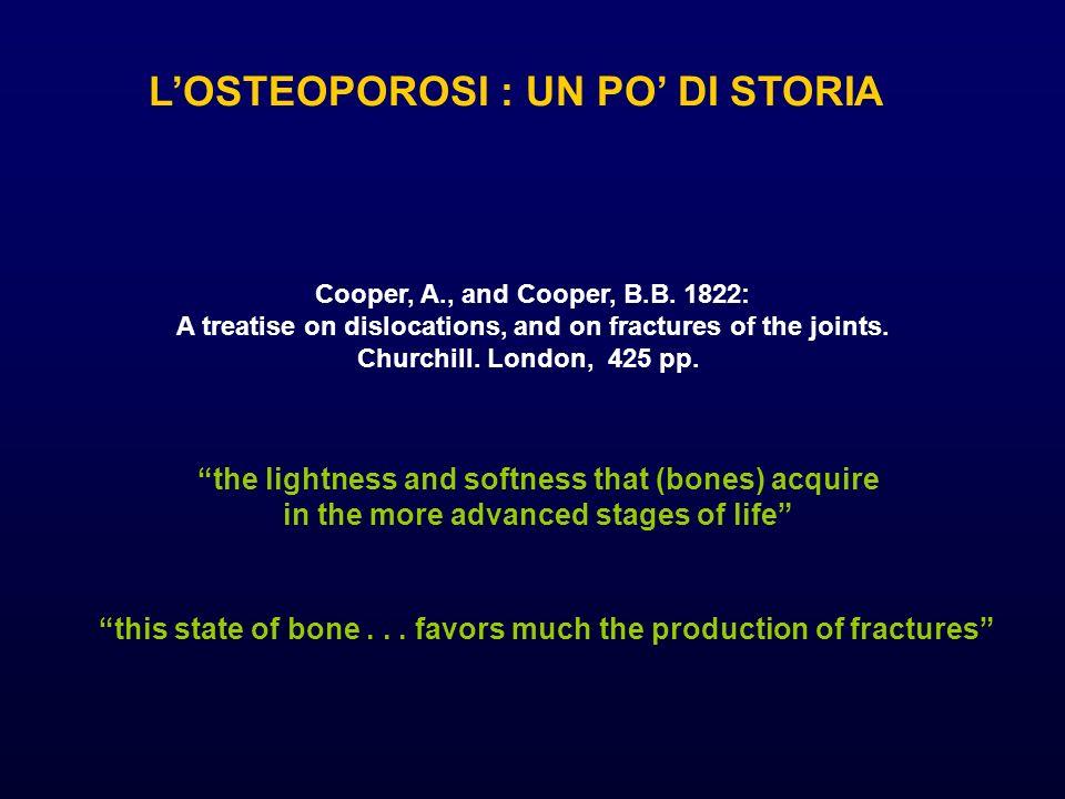 Losteoporosi è una malattia scheletrica generalizzata, caratterizzata da fragilità ossea per: perdita di massa ossea deterioramento della microarchitettura dello scheletro.