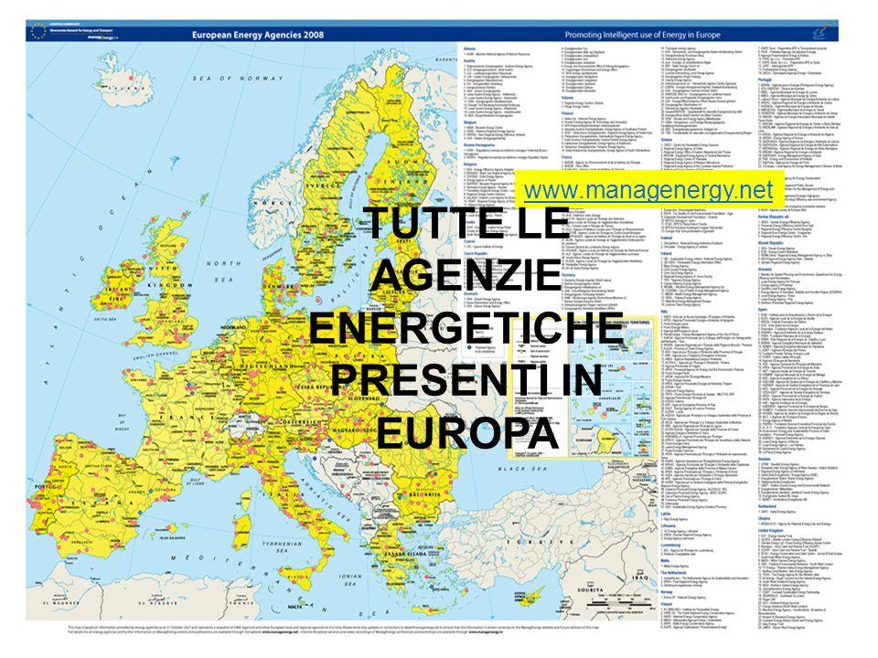 www.managenergy.net TUTTE LE AGENZIE ENERGETICHE PRESENTI IN EUROPA