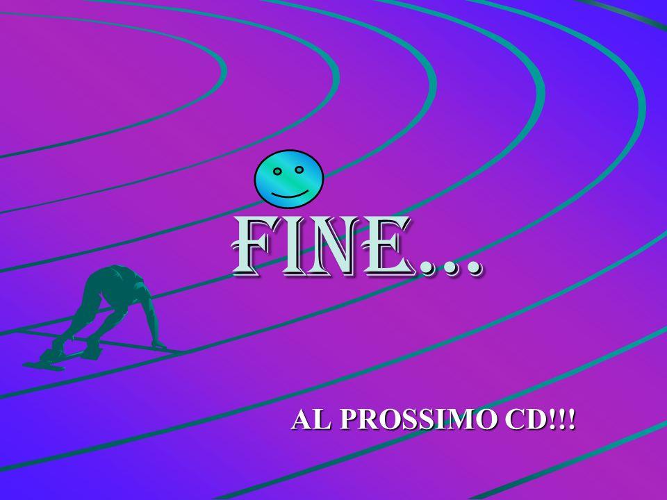FINE… AL PROSSIMO CD!!!