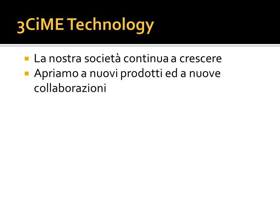 La nostra società continua a crescere Apriamo a nuovi prodotti ed a nuove collaborazioni