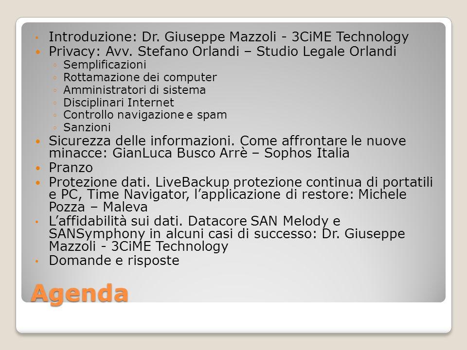 Agenda Introduzione: Dr. Giuseppe Mazzoli - 3CiME Technology Privacy: Avv. Stefano Orlandi – Studio Legale Orlandi Semplificazioni Rottamazione dei co