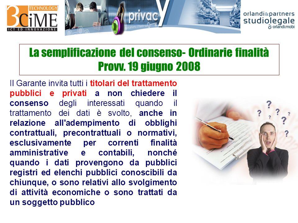 La semplificazione del consenso- Ordinarie finalità Provv.