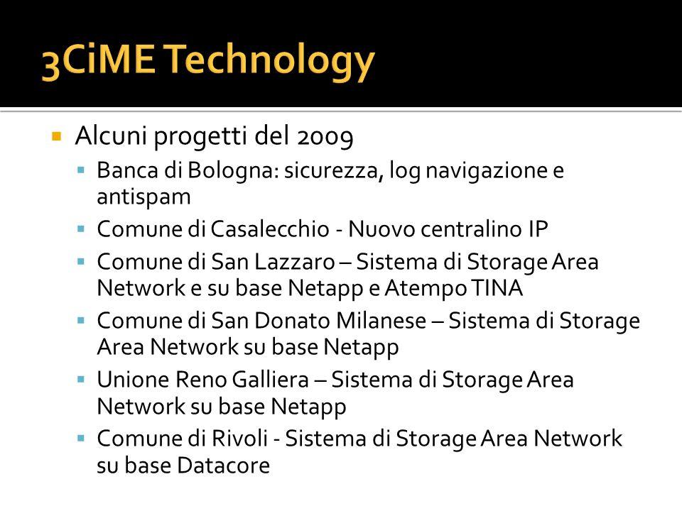 Alcuni progetti del 2009 Banca di Bologna: sicurezza, log navigazione e antispam Comune di Casalecchio - Nuovo centralino IP Comune di San Lazzaro – S