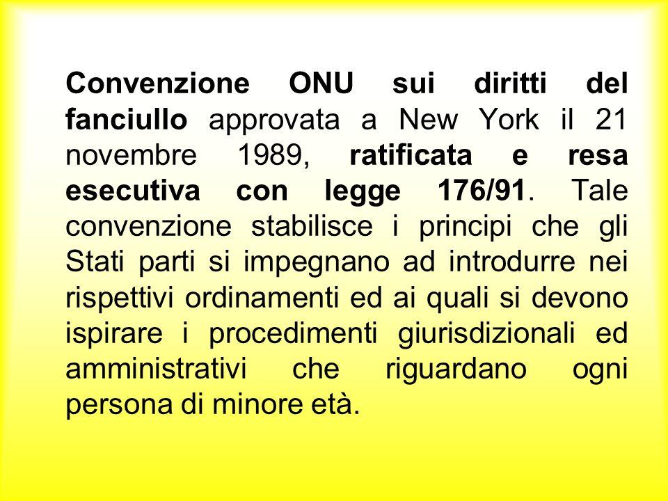 Alcuni articoli della convenzione: Secondo la definizione della Convenzione sono bambini gli individui di età inferiore ai 18 anni (art.