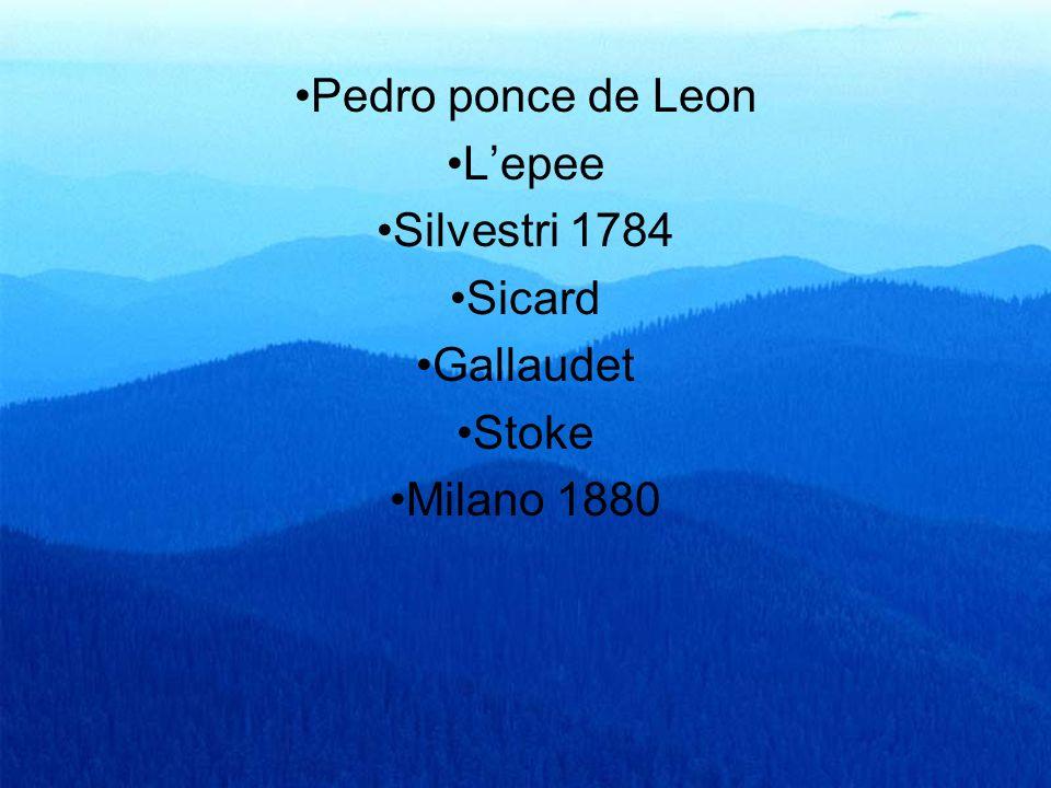 11 Pedro ponce de Leon Lepee Silvestri 1784 Sicard Gallaudet Stoke Milano 1880