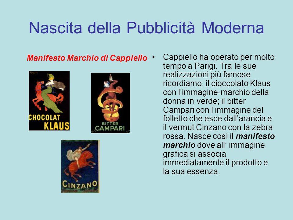 Nascita della Pubblicità Moderna Manifesto Marchio di Cappiello Cappiello ha operato per molto tempo a Parigi. Tra le sue realizzazioni più famose ric